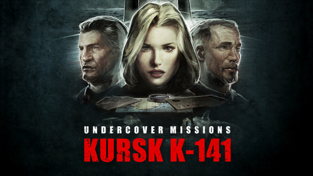 Undercover Missions: Operation Kursk K-141
